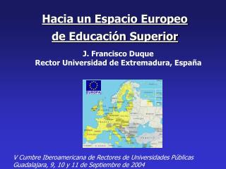 Hacia un Espacio Europeo de Educación Superior