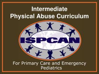 Intermediate Physical Abuse Curriculum