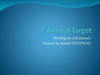 Annual Target