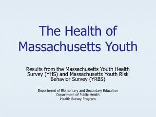 The Health of Massachusetts Youth
