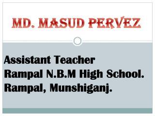Md.  Masud Pervez