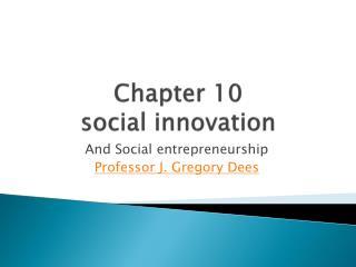 Chapter 10 social innovation