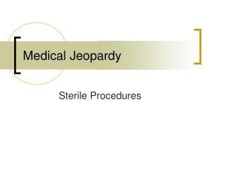 Medical Jeopardy