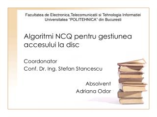 Algoritmi NCQ pentru gestiunea accesului la disc