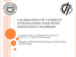CALIBRATION OF CURRENT INTEGRATORS USED WITH IONIZATION CHAMBERS