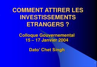 COMMENT ATTIRER LES INVESTISSEMENTS ETRANGERS ?