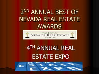 2 ND  ANNUAL BEST OF NEVADA REAL ESTATE AWARDS