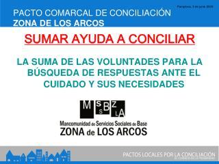 PACTO COMARCAL DE CONCILIACIÓN ZONA DE LOS ARCOS