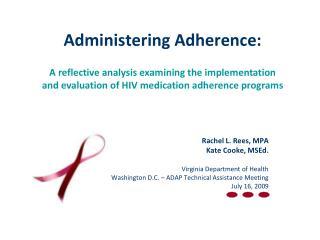 Administering Adherence: