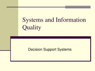 Systems and Information Quality