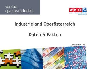 Industrieland Oberösterreich Daten & Fakten