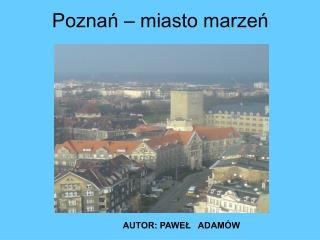 Poznań – miasto marzeń