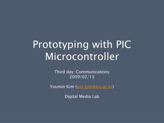 Prototyping with PIC Microcontroller