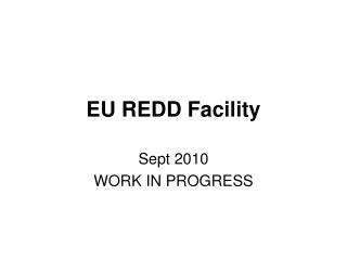 EU REDD Facility
