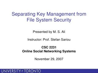 Separating Key Management from  File System Security