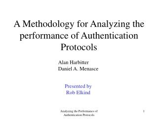 A Methodology for Analyzing the performance of Authentication Protocols