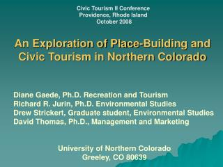 An Exploration of Place-Building and Civic Tourism in Northern Colorado