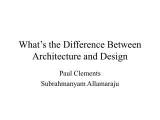 What's the Difference Between Architecture and Design