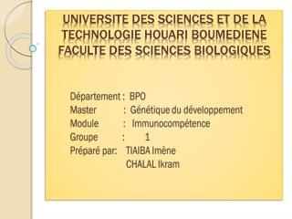 UniversitE des sciences et de la technologie Houari Boumediene  Faculte des sciences biologiques