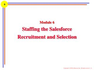 Module 6 Staffing the Salesforce  Recruitment and Selection