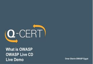 What is OWASP OWASP  Live CD  Live  Demo