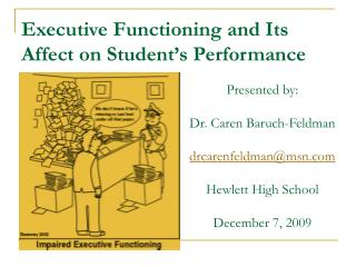 Executive Functioning and Its Affect on Student s Performance