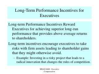 Long-Term Performance Incentives for Executives