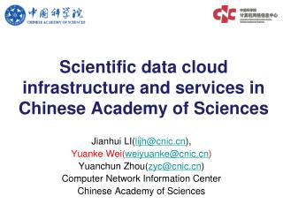 Scientific  data cloud infrastructure and services in Chinese Academy of Sciences