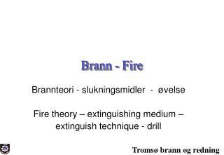 Brann - Fire