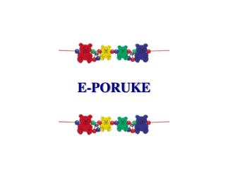 E-PORUKE