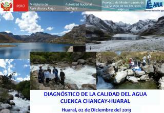 DIAGNÓSTICO DE LA CALIDAD DEL AGUA CUENCA CHANCAY-HUARAL