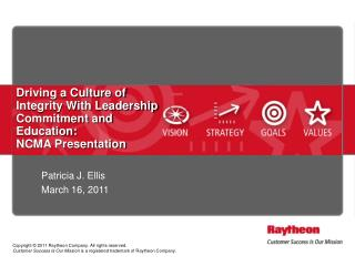 Driving a Culture of Integrity With Leadership Commitment and Education: NCMA Presentation