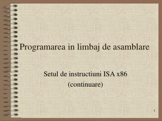 Programarea in limbaj de asamblare