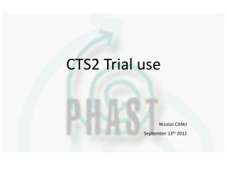 CTS2 Trial use