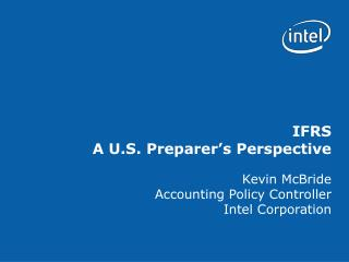 IFRS    A U.S. Preparer s Perspective