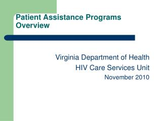 Patient Assistance Programs    Overview
