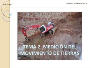 TEMA 2. MEDICIÓN DEL MOVIMIENTO DE TIERRAS