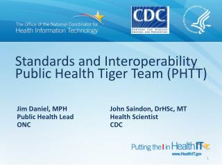 Standards and Interoperability Public Health Tiger Team (PHTT)
