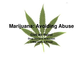 Marijuana: Avoiding Abuse