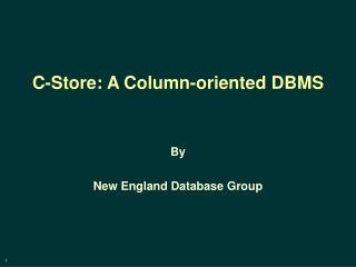 C-Store: A Column-oriented DBMS