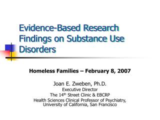Evidence-Based Research Findings on Substance Use Disorders