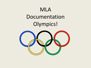 MLA Documentation Olympics!