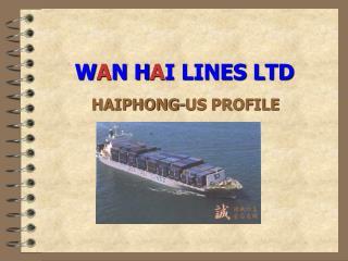 W A N H A I LINES LTD