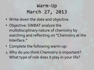 Warm-Up March 27, 2013