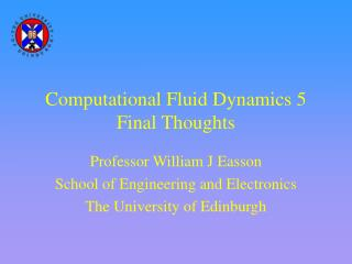 Computational Fluid Dynamics 5 Final Thoughts