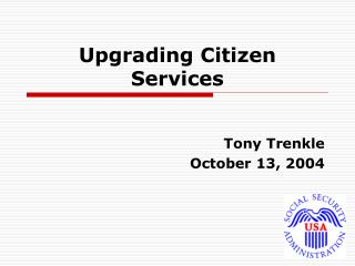Upgrading Citizen Services