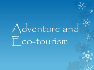 Adventure and Eco-tourism