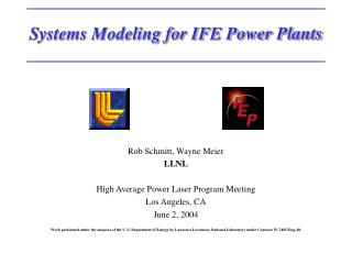 Systems Modeling for IFE Power Plants