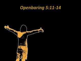 Openbaring 5:11-14