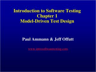 Introduction to Software Testing Chapter 1 Model-Driven Test Design